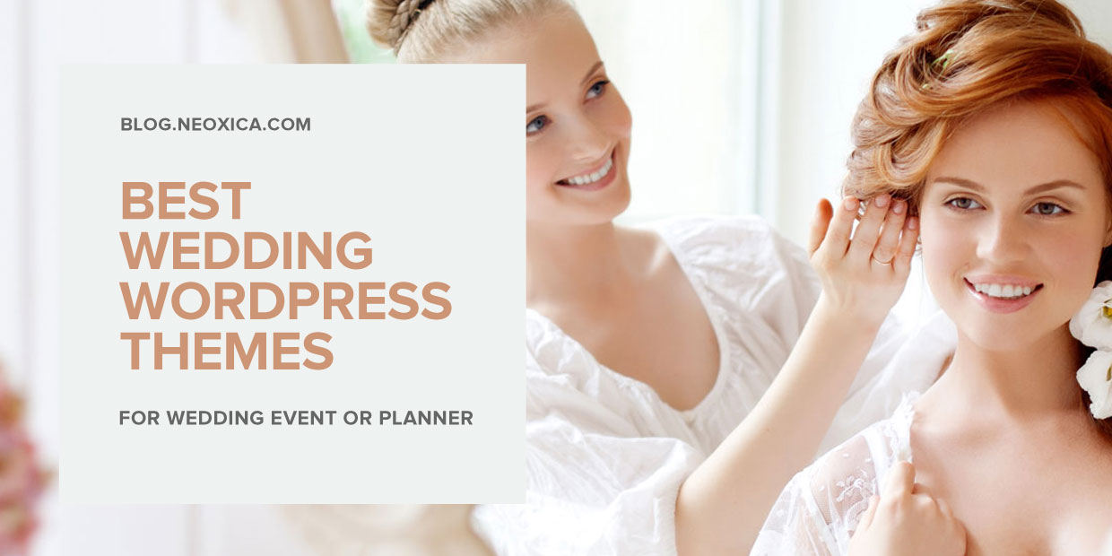 Neoxica Top List Of Wordpress Themes For Wedding Event Planner